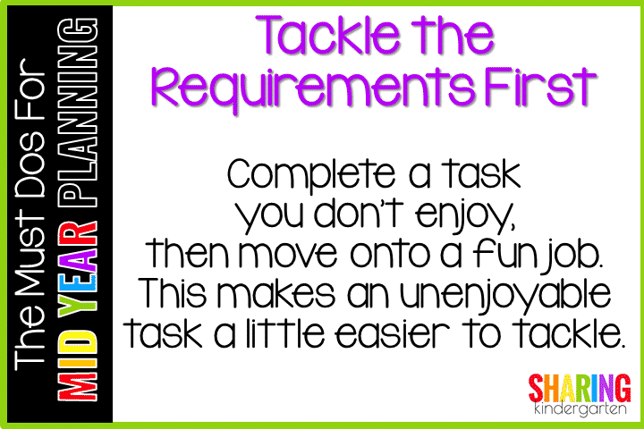 Must Do for Mid Year Planning #3- Tackle the Requirements First