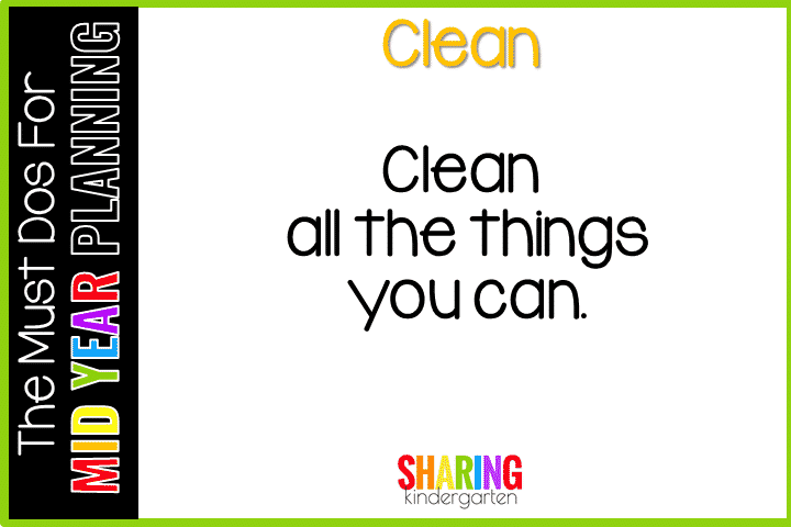 Must Do for Mid Year Planning #5- Clean