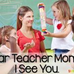 Dear Teacher Moms… I See You