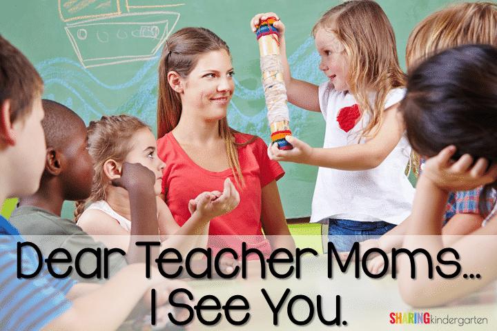 Dear Teacher Mom, I See You