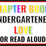 Chapter Books Kindergartens Love
