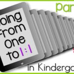 Going From One to 1:1 in Kindergarten: Part 4