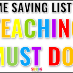 Time Saving List of Teaching Must Dos