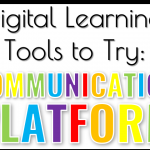 Communication Platforms: Digital Learning Tools