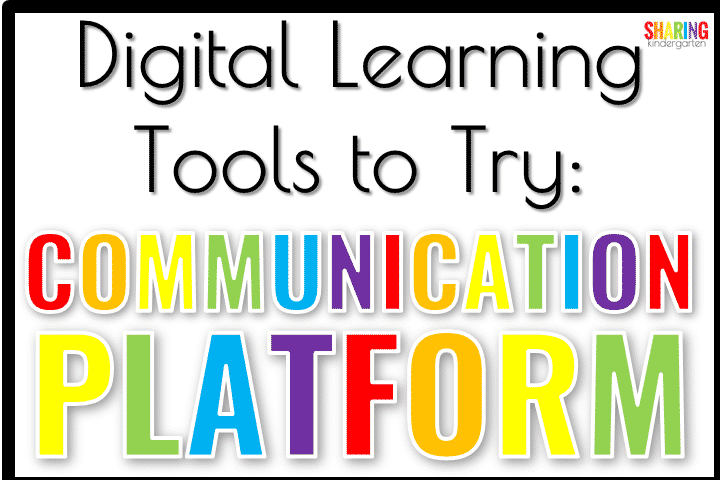 Digital Learning: Communication Platforms
