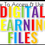How to Use Digital Learning Files
