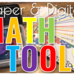 Math Tools: Paper & Digital  Learning Tools