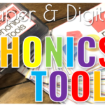 Phonics Tools: Paper & Digital  Learning Tools