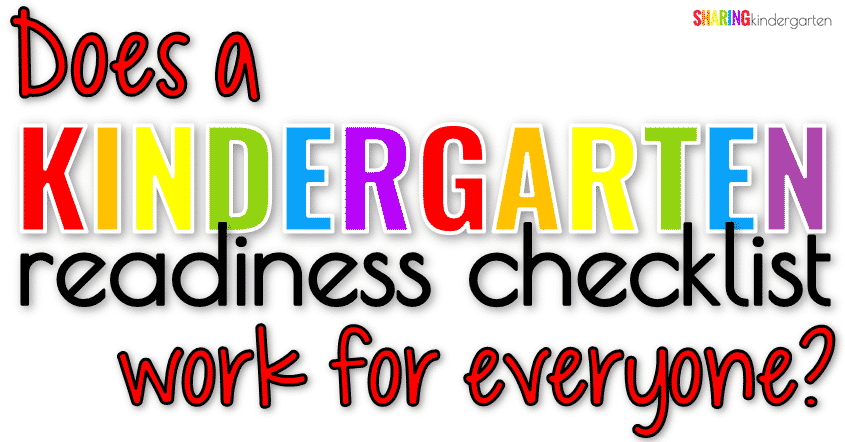 Does a Kindergarten readiness checklist work for everyone?