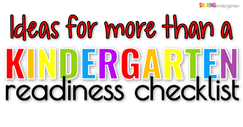 Ideas for more than a Kindergarten Readiness Checklist.