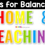 Balance Home and Teaching