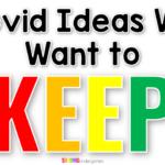 Covid Ideas Teachers Want to Keep Going
