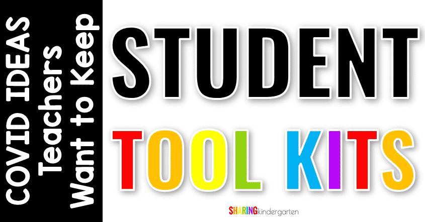 Covid ideas teachers want to keep going: Student Tool Kits