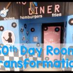 50th Day of School Room Transformation